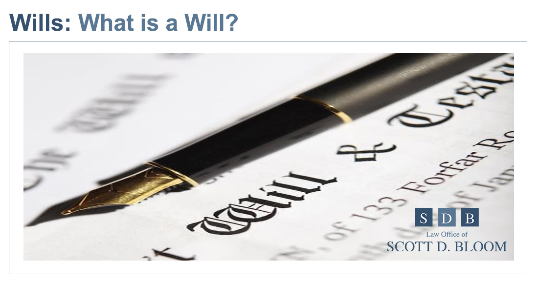 What-is-a-Will-Scott-Bloom-Law