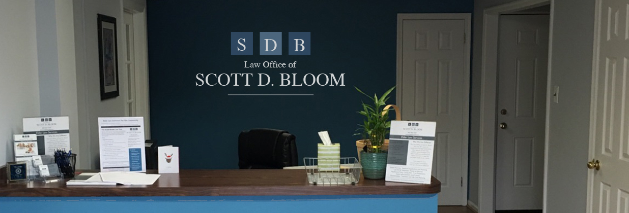 The Law Office of Scott D. Bloom Family Elder Law Specialists