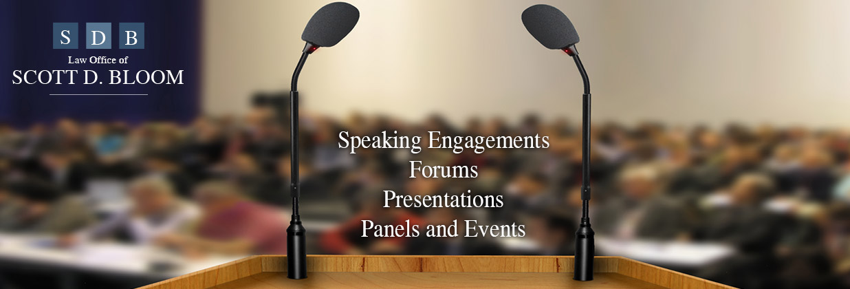 Scott Bloom Law - Speaking Engagements